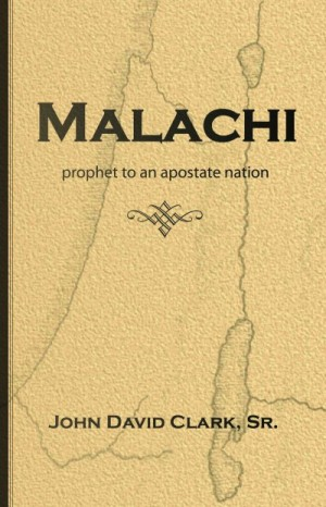 Malachi, prophet to an apostate nation. Read online now.